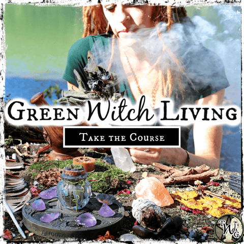 Green Witch Living Course, Herbalism, Green Witchcraft, The Witch's Guide