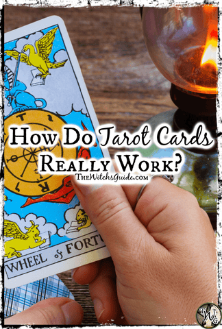 How Do Tarot Cards Really Work, The Witch's Guide