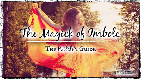 The Magick of Imbolc