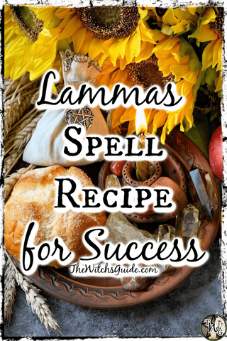 Lammas Spell Recipe for Success   The Witch's Guide