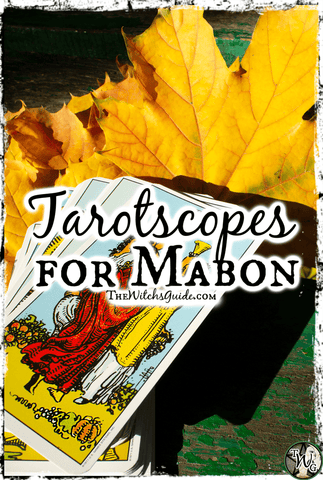 Tarotscopes for Mabon | The Witch's Guide