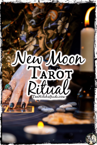 New Moon Tarot Ritual, The Witch's Guide