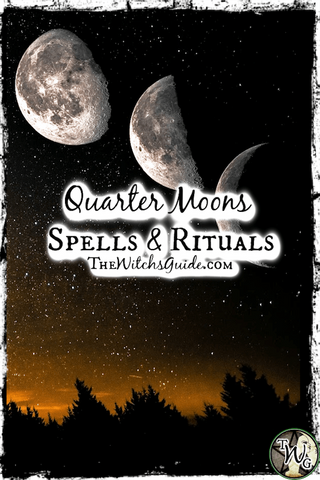Moon Magick: Spells & Rituals for the Quarter Moons, The Witch's Guide