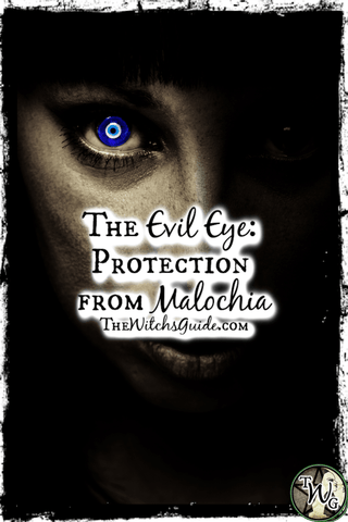 The Evil Eye: Protection from Malochia