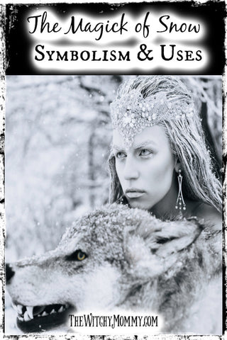 The Magick of Snow, Snow Symbolism, Witchcraft
