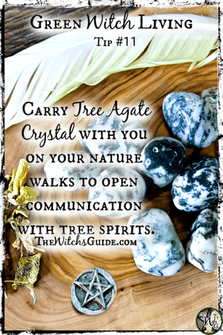Witch Tip, Tree Agate Crystal for Tree Communication, Green Witchcraft, Green Witch Living, Crafting Magick, The Witch's Guide