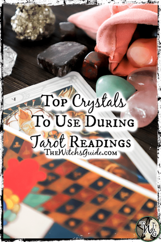 Top Crystals to Use During Tarot Readings, The Witch's Guide