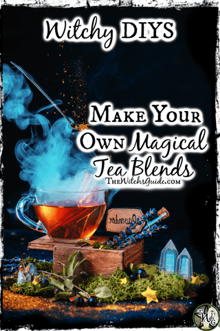 Witchy DIYS: Make Your Own Magical Tea Blends | The Witch's Guide