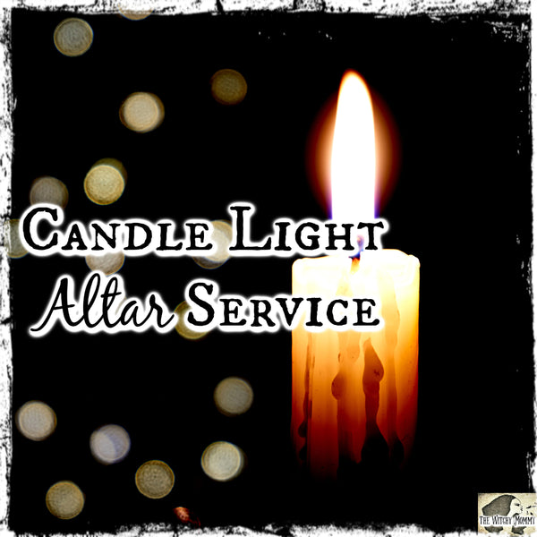 Candle Light Altar Service, Candle Light Spell, The Witch's Guide
