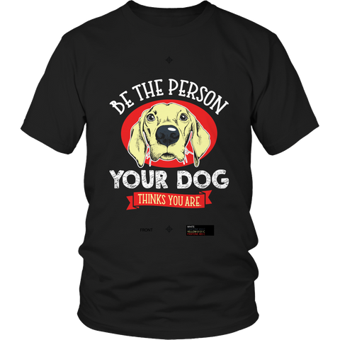 Be The Person - BestDogShop.com