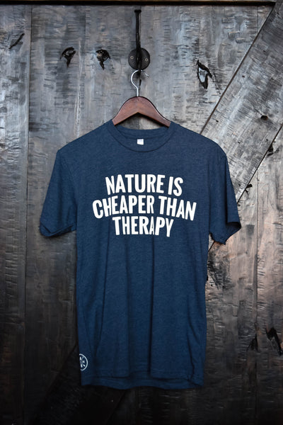 Nature is Cheaper than Therapy Shirt