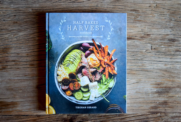 Half-Baked Harvest Cookbook