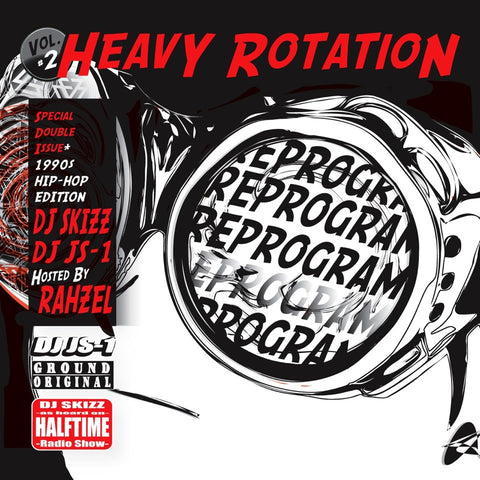 "DJ Skizz & DJ JS1 ""Heavy Rotation Mix Vol. 2"" (90's Edition) Mixtape **Hosted by Rahzel (of The Roots)"