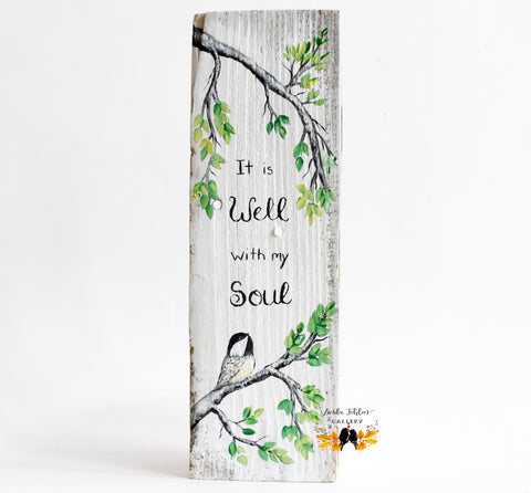 It is Well with my Soul, Spring Wood Sign - Linda Fehlen Gallery