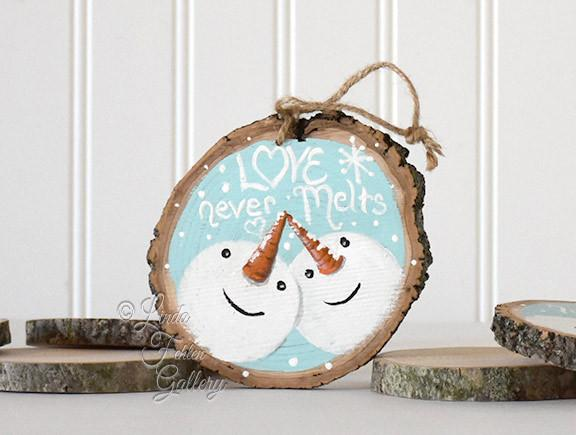 Love Never Melts - Rustic Snowman Ornament