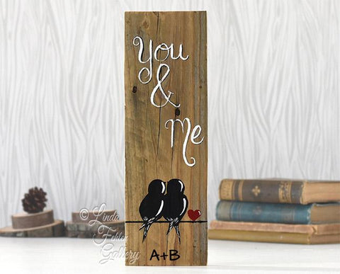 Hand Painted Farmhouse Style You & Me Wood Sign with Love Birds