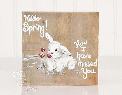 """Hello Spring"" Bunny Art Block, Shelf Sitter - Linda Fehlen Gallery"