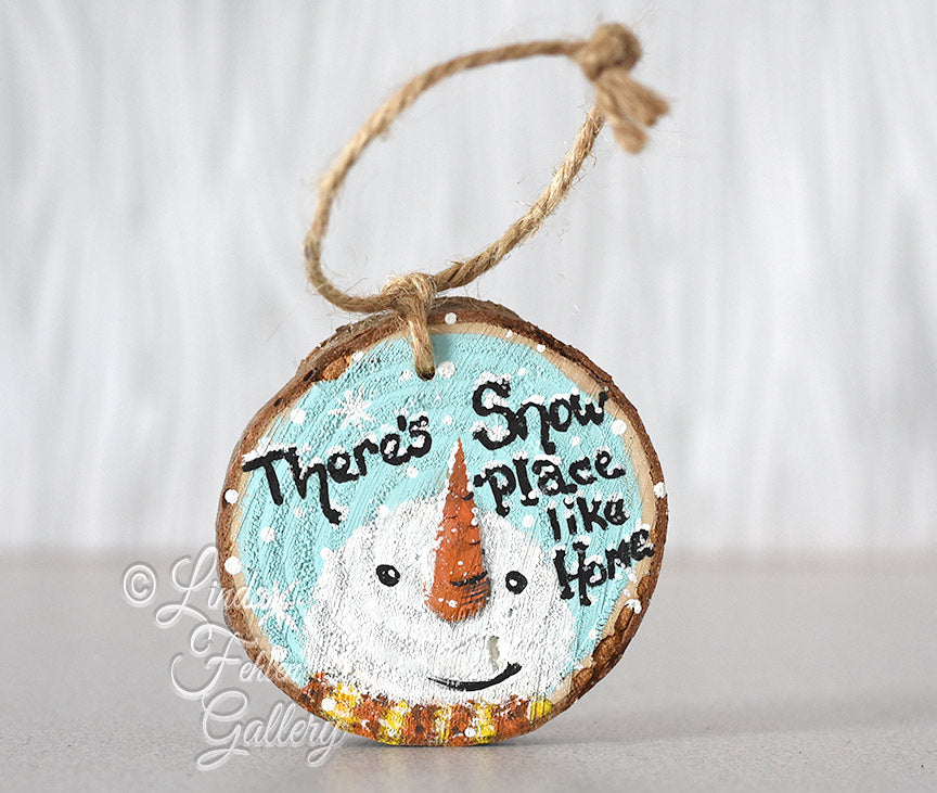 Rustic Snowman Ornament - There's Snow Place Like Home