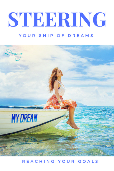Steering Your Ship of Dreams