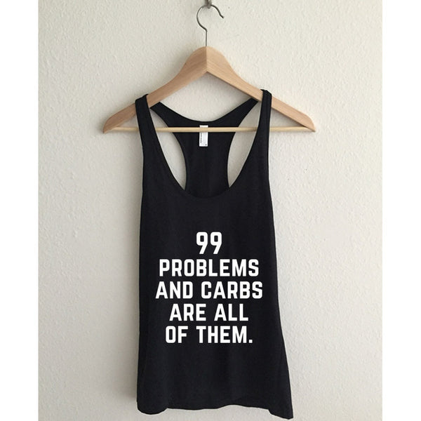 I Got 99 Problems And Carbs Are All Of Them Womens Fine Jersey Racerback Tank Top