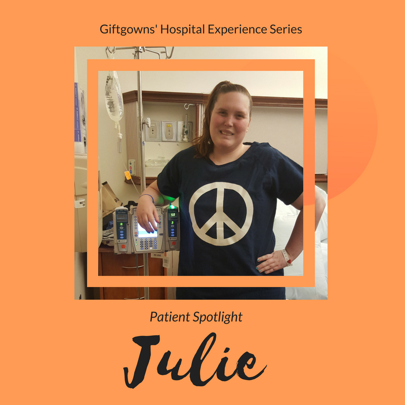 Giftgowns' Hospital Experience Series - Patient Spotlight: Julie