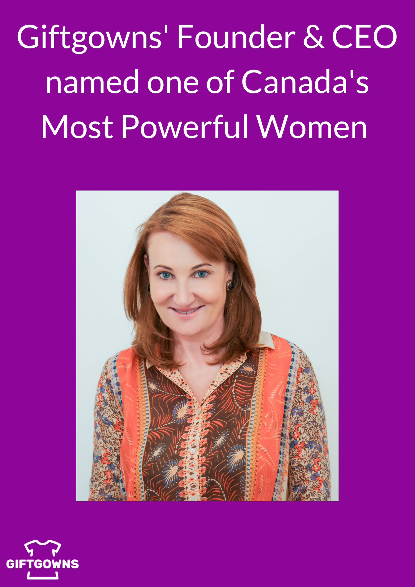 Giftgowns' CEO & Founder Named One of Canada's Top 100 Most Powerful Women