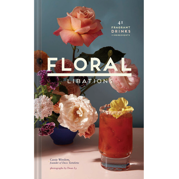 Floral Libations: 41 Fragrant Drinks + Ingredients - Macy Carlisle