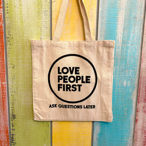 Love People First Tote Bag