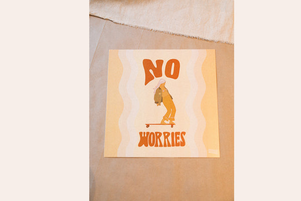 No Worries - Print