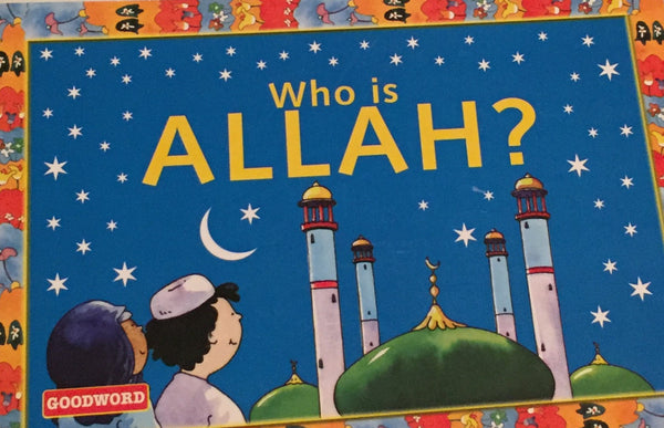 Who is Allah? Children Storybook