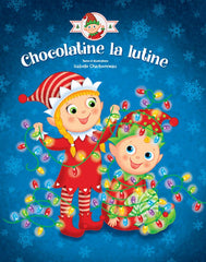 Chocolatine la lutine - le livre (french version only)|Chocolatine la lutine - le livre