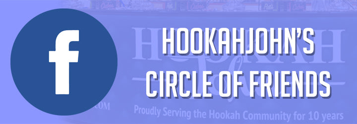 HookahJohns Circle of Friends on Facebook