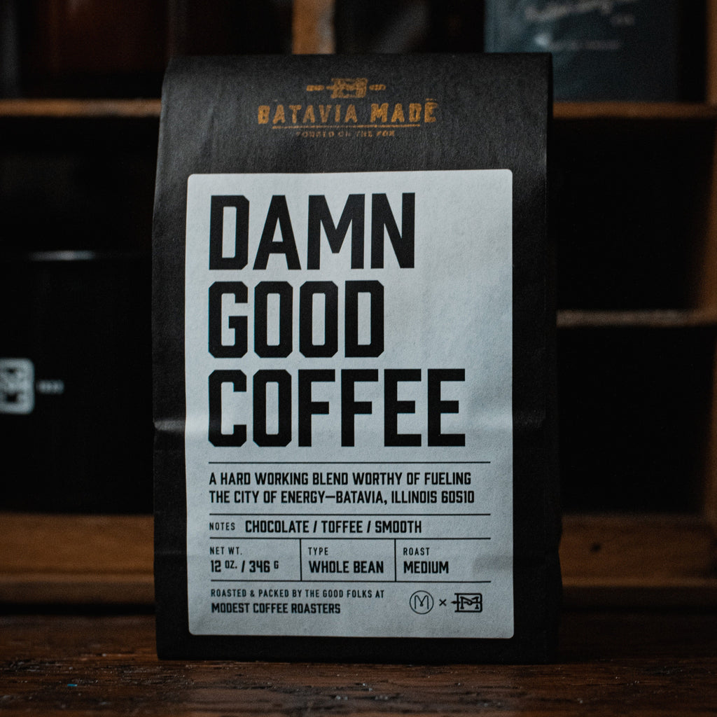 Batavia Made — Damn Good Coffee