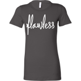 Flawless Crew/Tank/Tee - Pretty Little Sayings