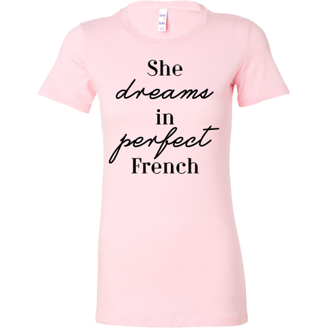 She dreams in perfect French Tank/Tee