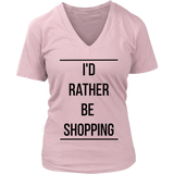I'D RATHER BE SHOPPING Tank/Tee