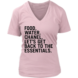 FOOD. WATER. CHANEL. LET'S GET BACK TO THE ESSENTIALS. Tank/Tee