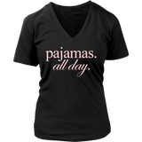 pajamas. all day.