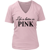 Life is better in PINK Tank/Tee