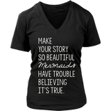 Make your story so beautiful mermaids have trouble believing it's true. Crew/Tank/Tee