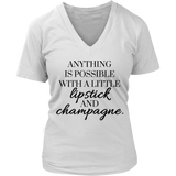 Anything is Possible With a Little Lipstick and Champagne Tank/Tee
