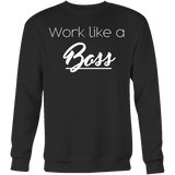 Work like a Boss Crew/Tank/Tee