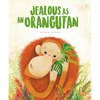Jealous as An Orangutan - Picture Book - Sassi Junior - Tiny Paper Co. Afterpay Toy Store Australia