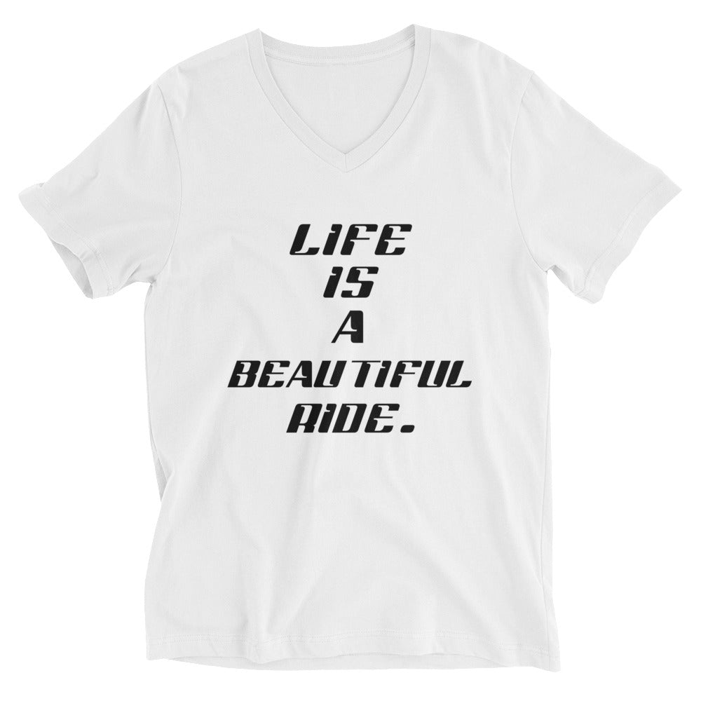 "Sciacallo Bikes - ""Life Is A Beautiful Ride."" White V-Neck Unisex W/Black Font"