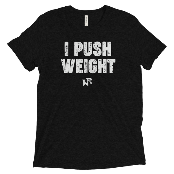 I PUSH WEIGHT SS