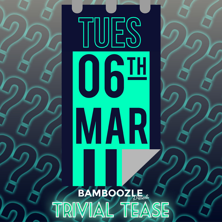 Tuesday 6th March Trivial Tease -  - Burlesque Sydney- The Bamboozle Room