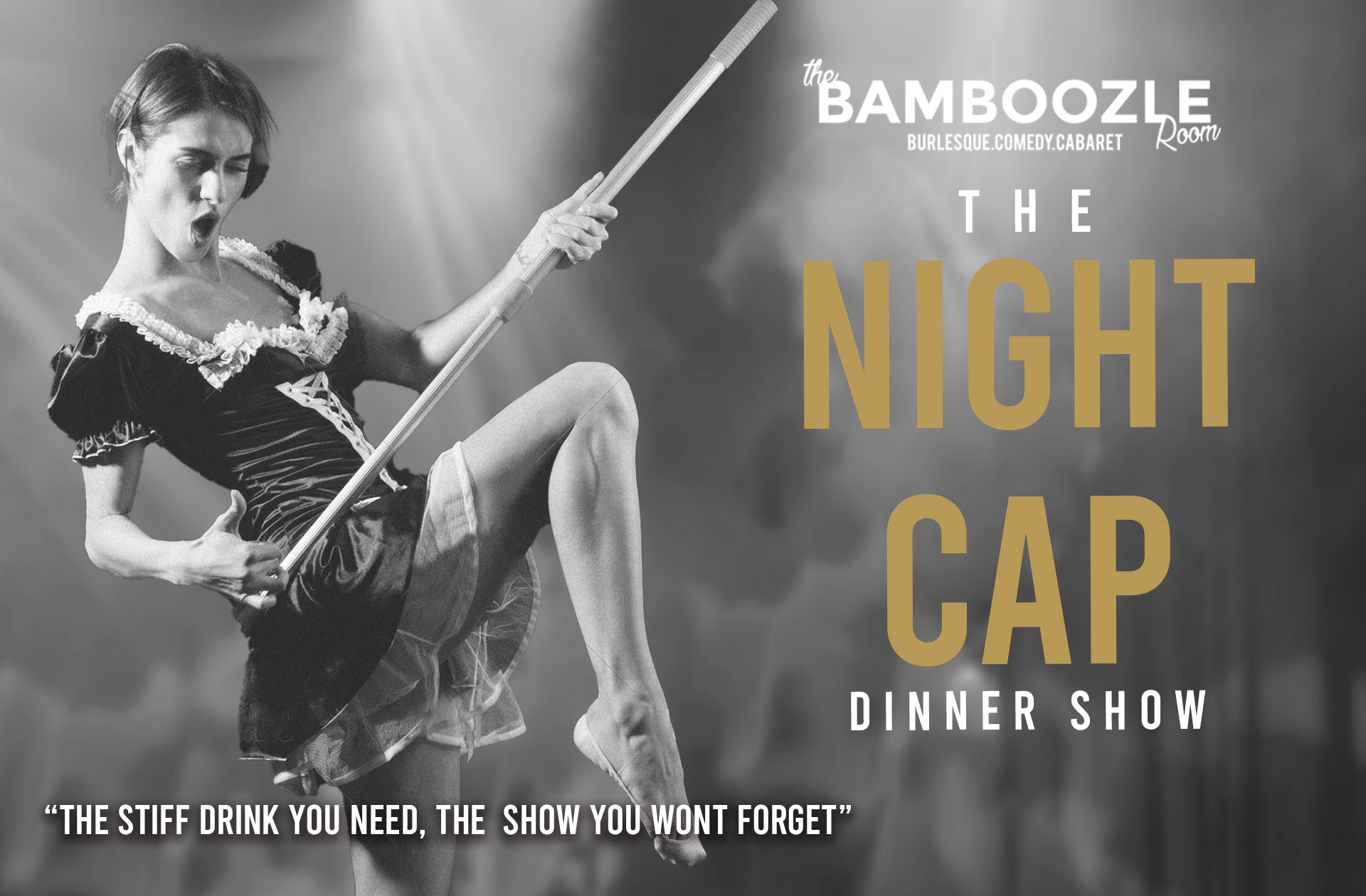 The Night Cap Dinner Show Saturday October 10th 2020