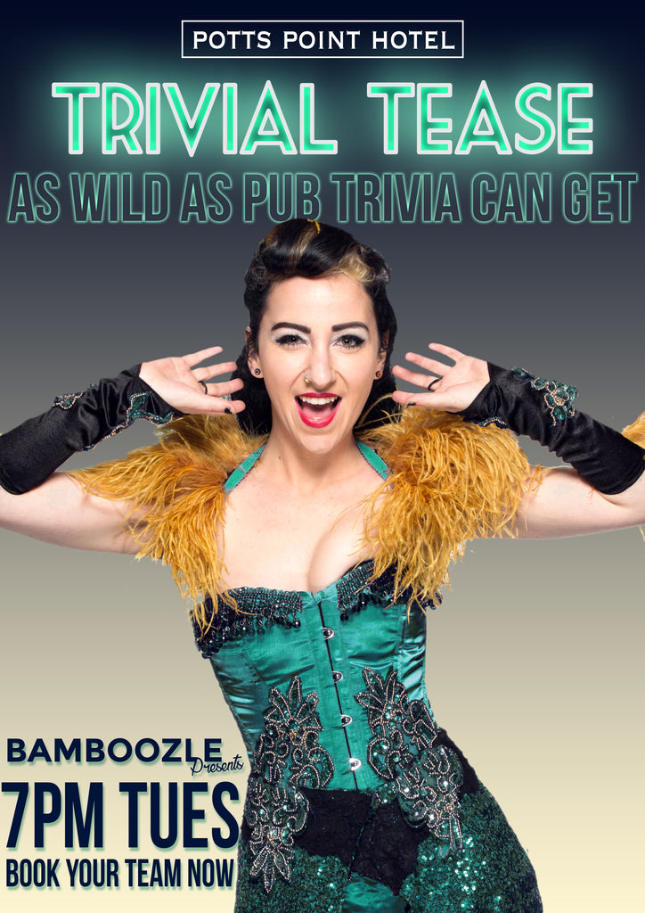 Trivial Tease -  - Burlesque Sydney- The Bamboozle Room