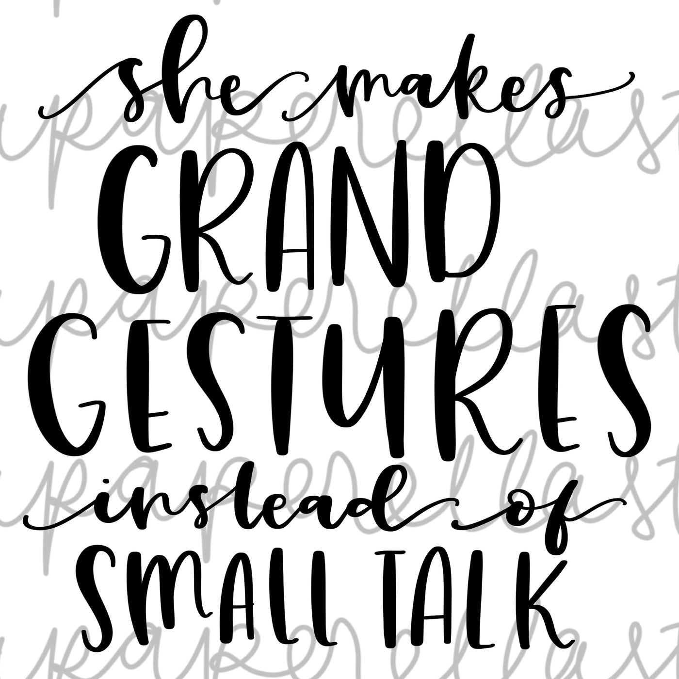 Grand Gestures Lettering - Digital File