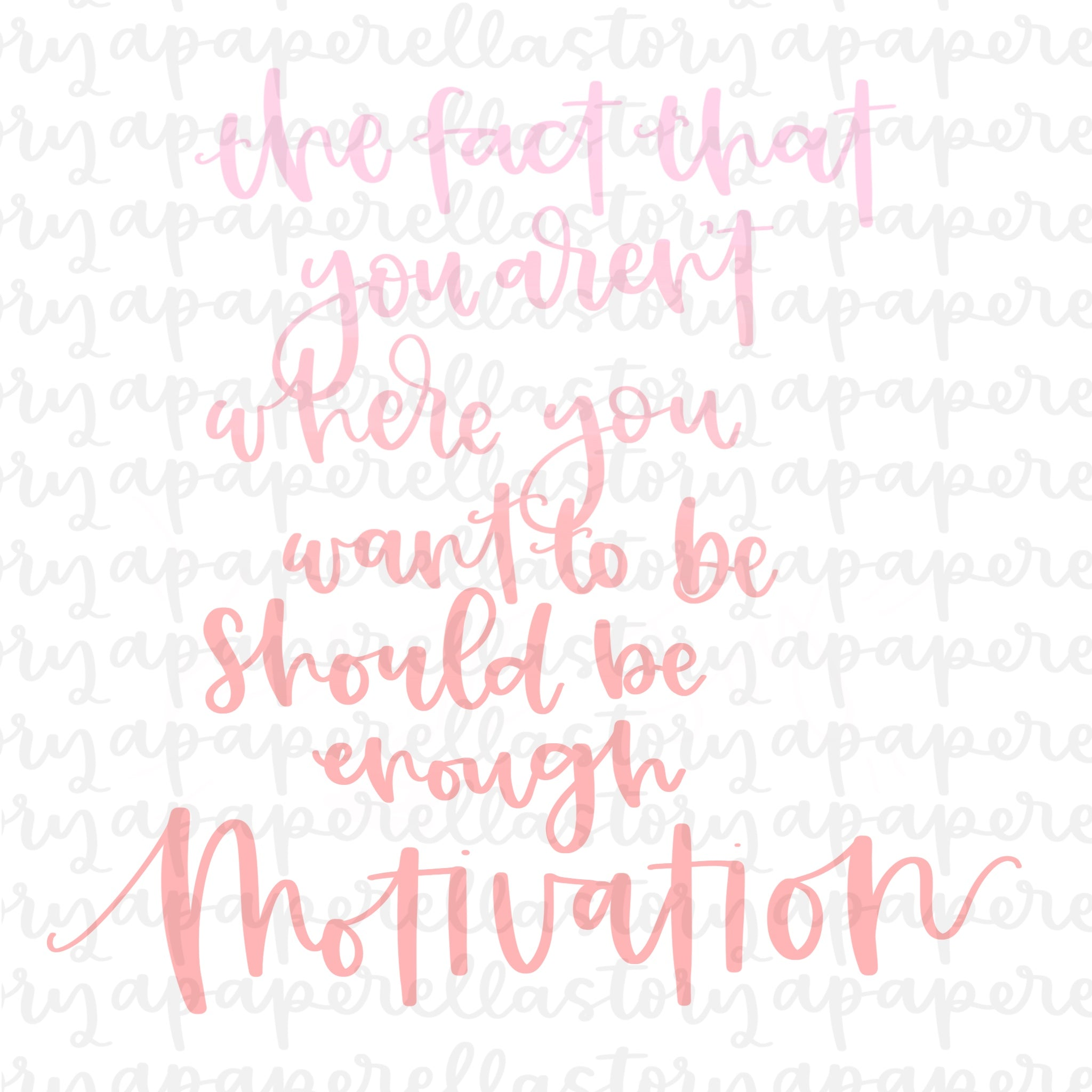 Motivation (Ombre Lettering) - Digital File